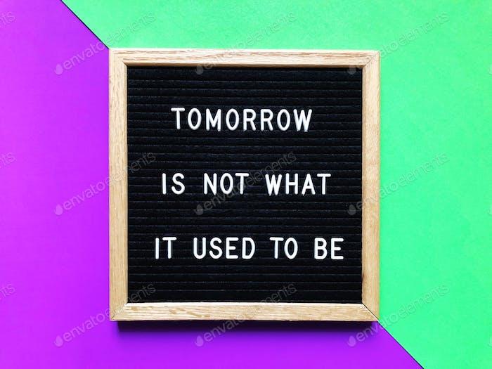Morgen ist nicht das, was es früher war