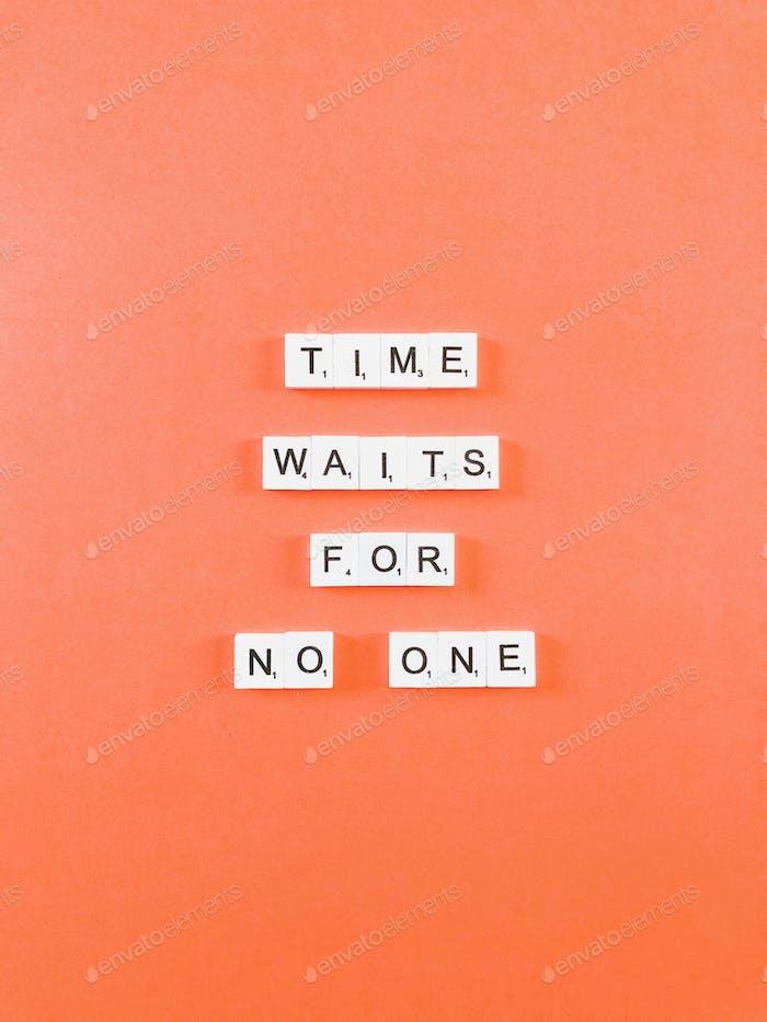El  tiempo no espera a nadie.