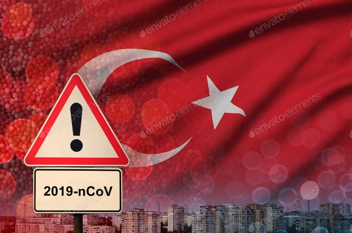 Turkey flag and Coronavirus 2019-nCoV alert sign