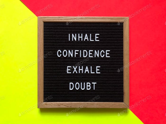 Inhale confidence. Exhale doubt. Quote. Quotes.