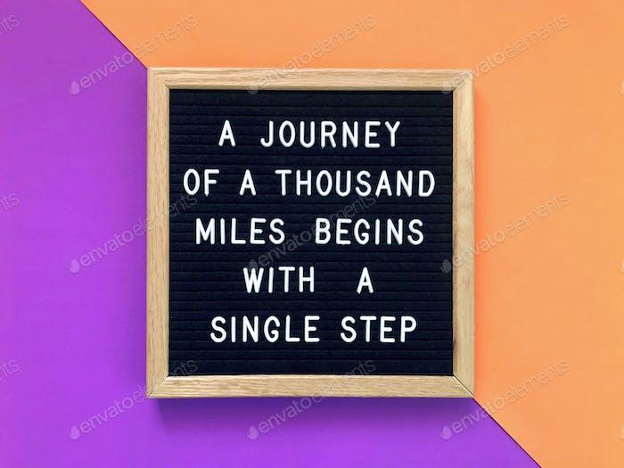 Un viaje de mil millas comienza con un solo paso