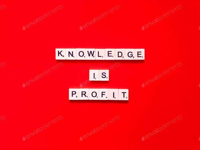 Knowledge is profit