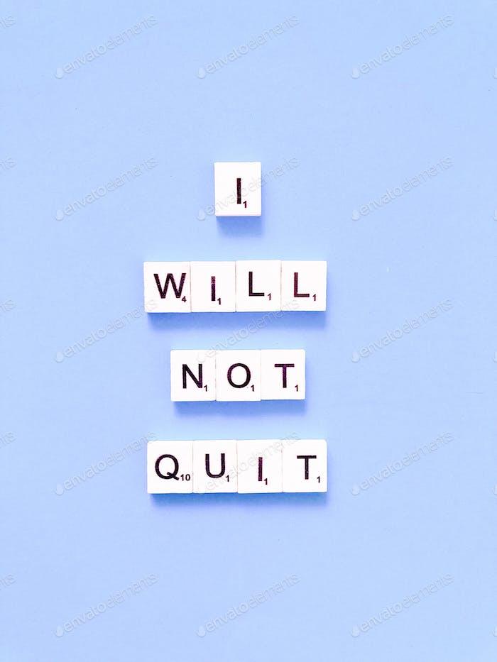 ich würde nicht aufgeben
