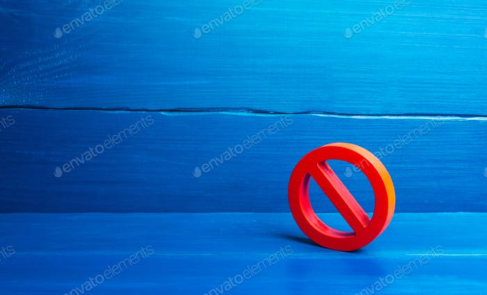 Red prohibition symbol NO. Expression of protest and disagreement.