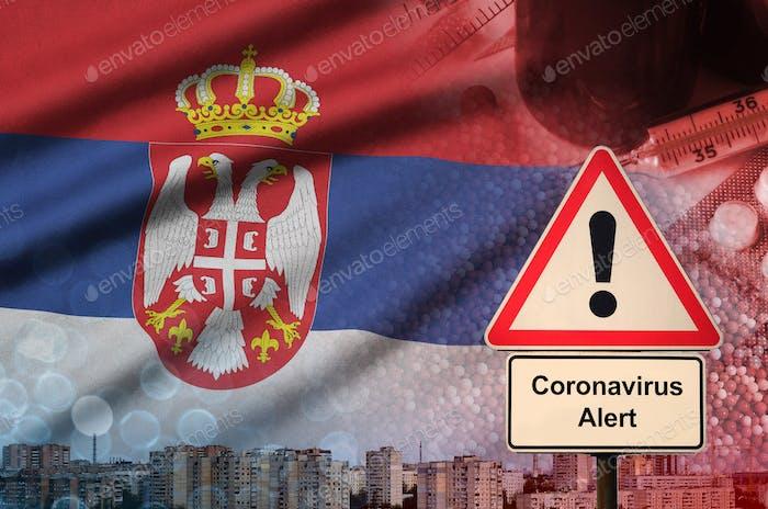 Serbia flag and Coronavirus 2019-nCoV alert sign