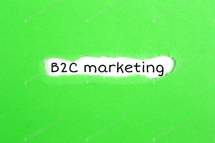 Business-to-consumer marketing, or B2C marketing