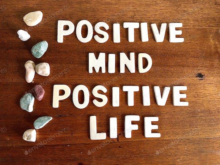 POSITIVE MIND POSITIVE LIFE