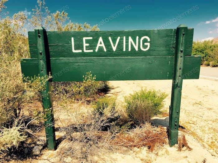 Leaving.