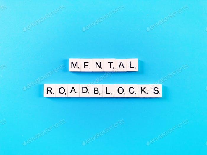 mental roadblocks
