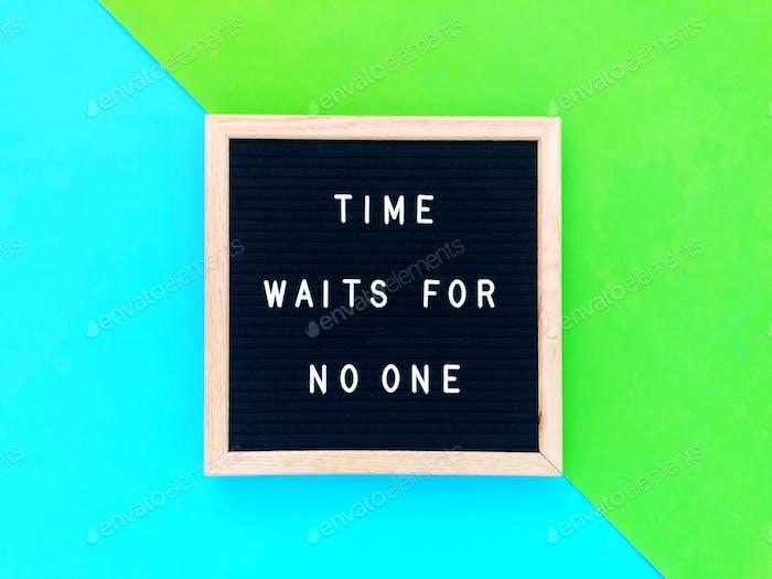El tiempo no espera a nadie