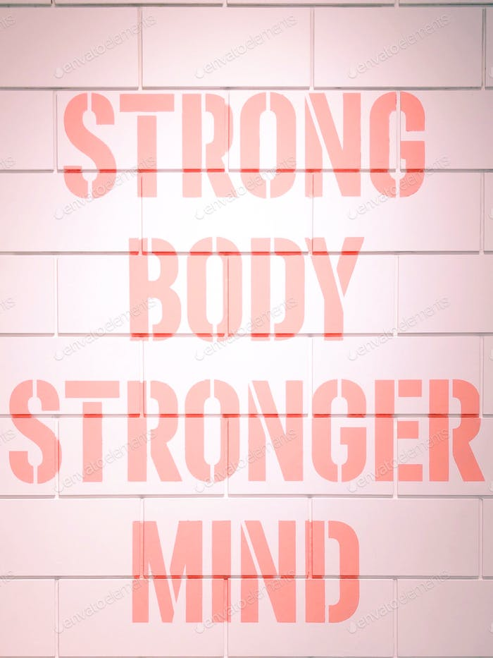 Strong body, stronger mind