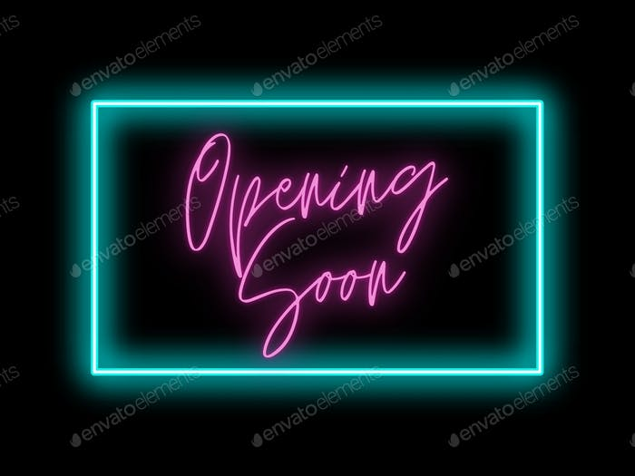 Opening soon neon digital signage