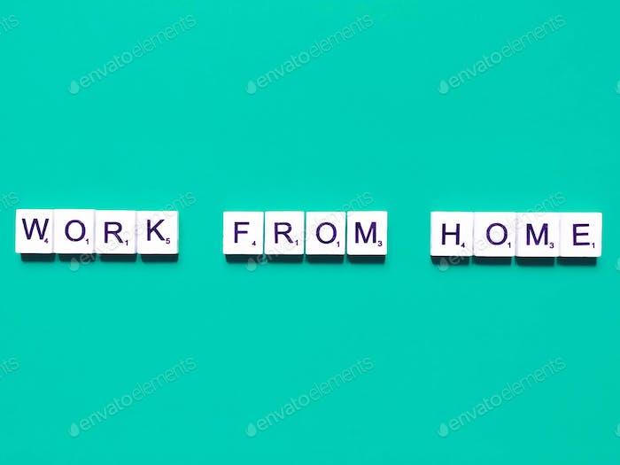 Arbeite von zu Hause aus.