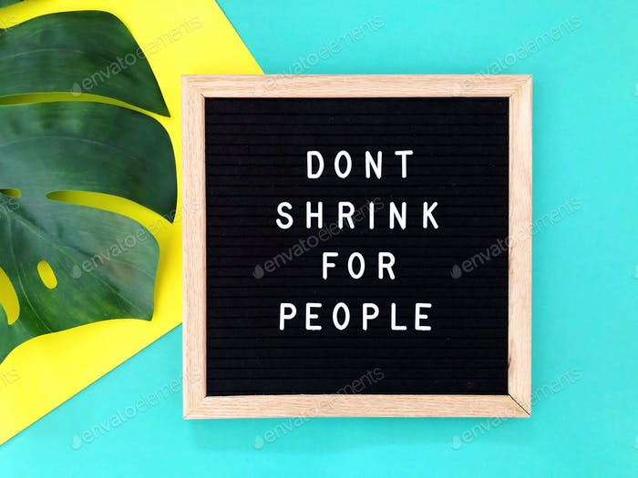 Don't shrink for people