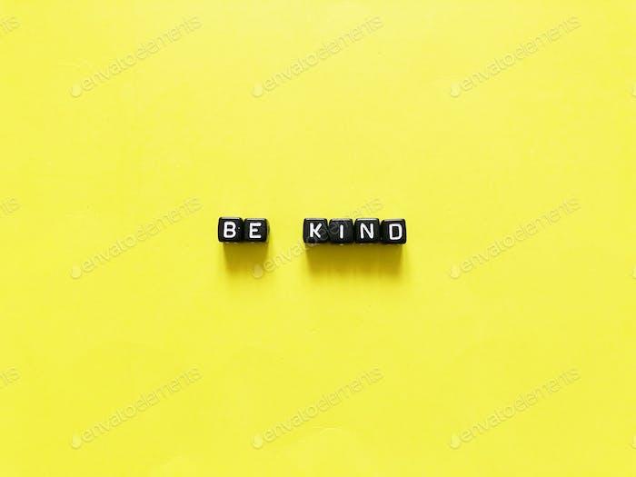 Be kind. Alphabet blocks.