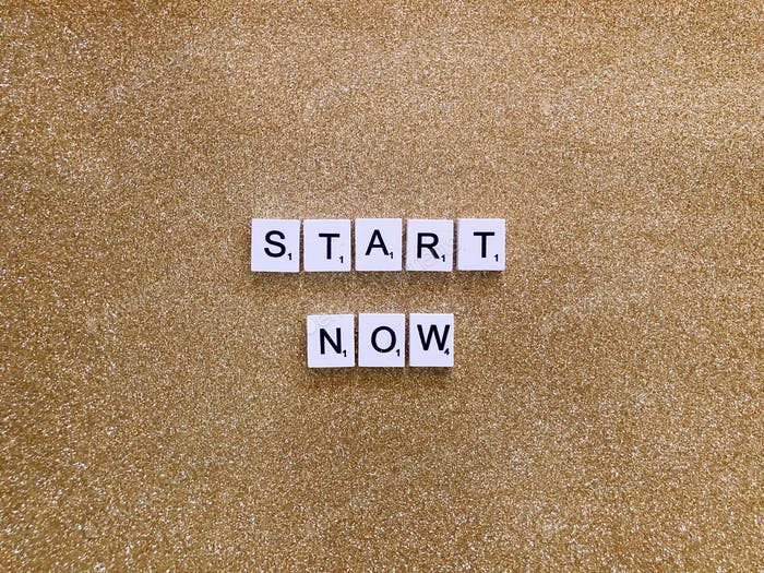 Self motivation: Start now