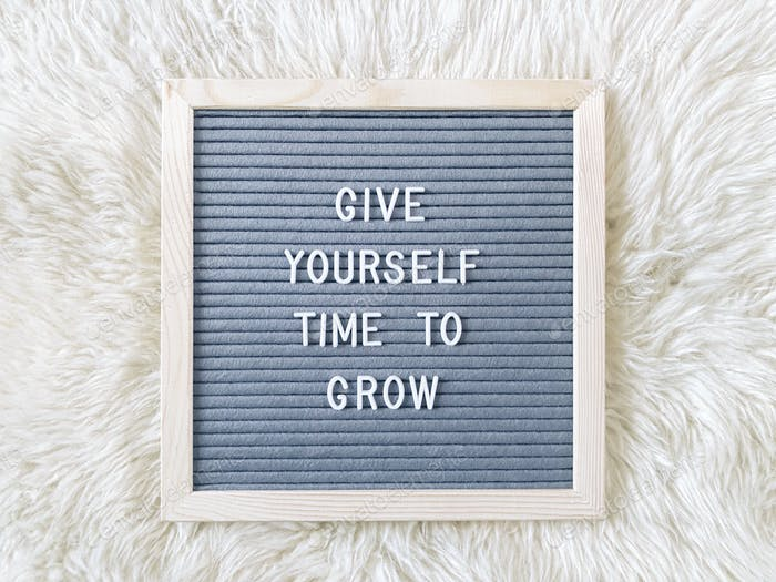 Gönnen Sie sich Zeit zu wachsen
