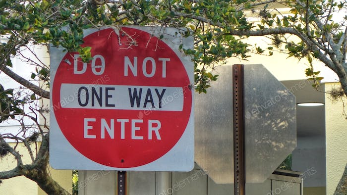 """"""" Do Not Enter, One Way! """""""