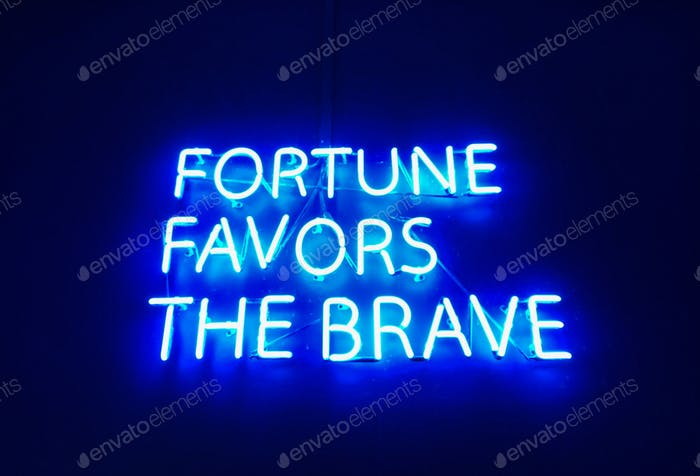 Fortune favors the brace quote neon blue  sign