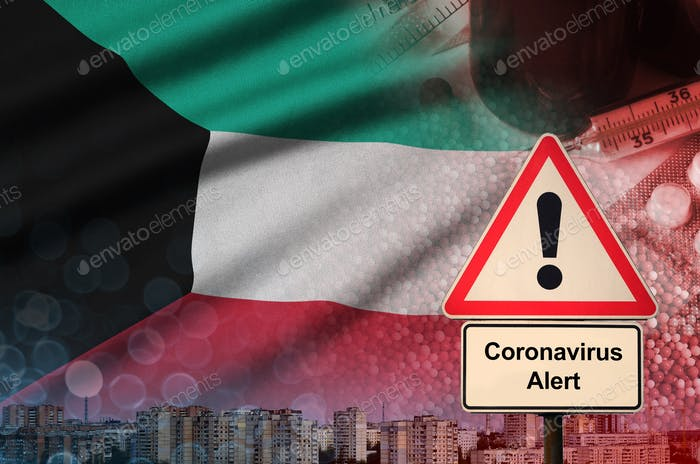Kuwait flag and Coronavirus 2019-nCoV alert sign