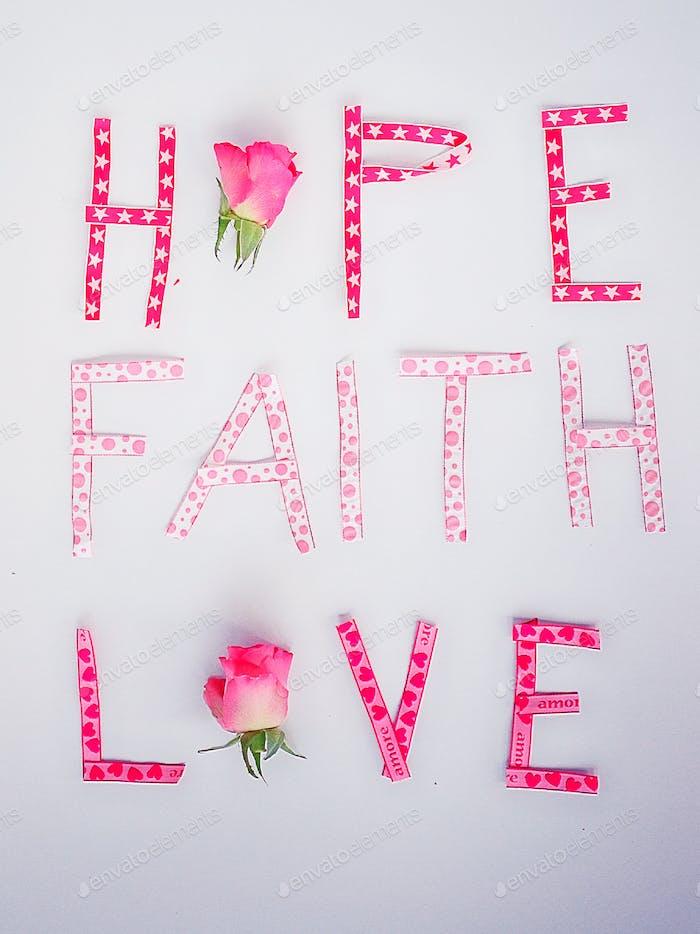 Pink - hope faith and love