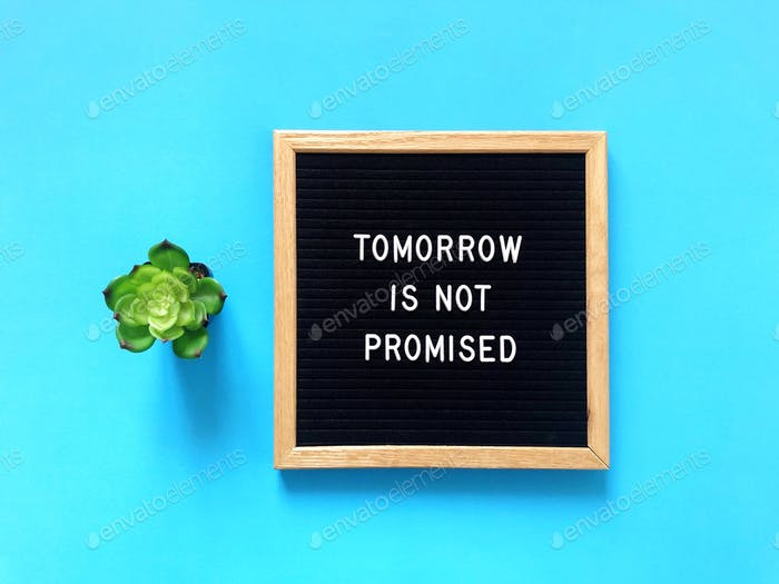 Mañana no se promete