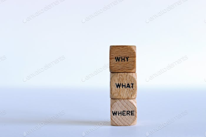 Asking questions. Why, what, where?