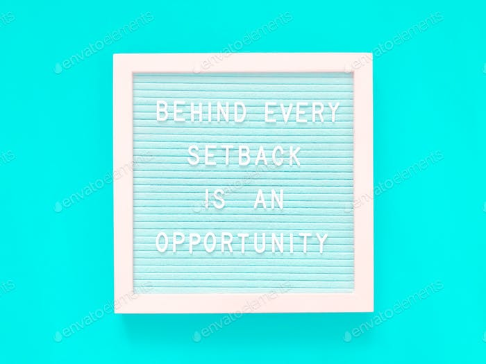 Behind every setback is an opportunity. Do not give up hope. Keep on fighting. Bright future awaits.