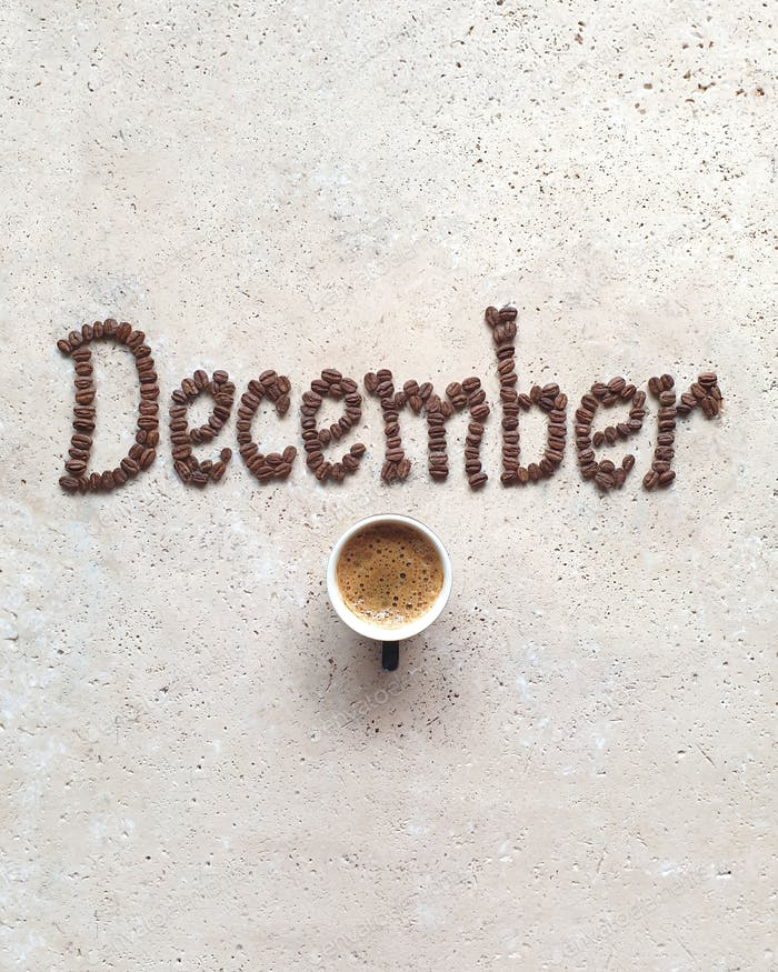 December,coffee drink with word on stone table
