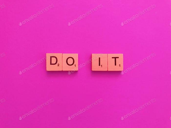 Tun Sie es.