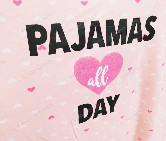 Pajamas ALL Day