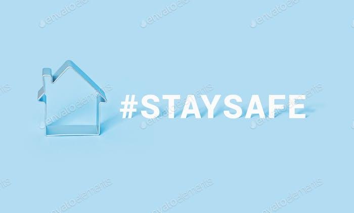 Hashtag MANTÉNGATE SEGURO con casa sobre fondo azul