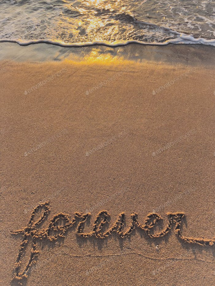 Forever written on the sand