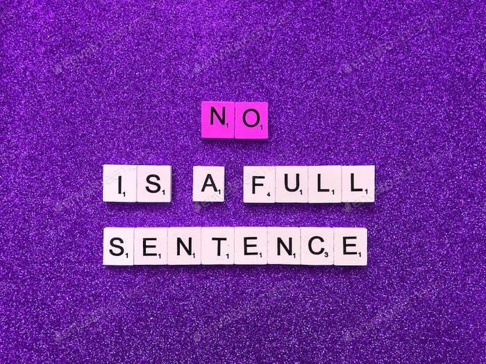 No. is a full sentence. Scrabble.
