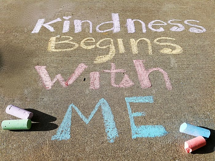 Kindness Matters-Inspirational message, Kindness Begins With Me, written in pastel chalk on sidewalk
