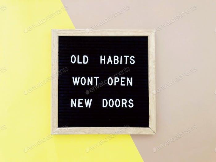Old habits won't open new doors