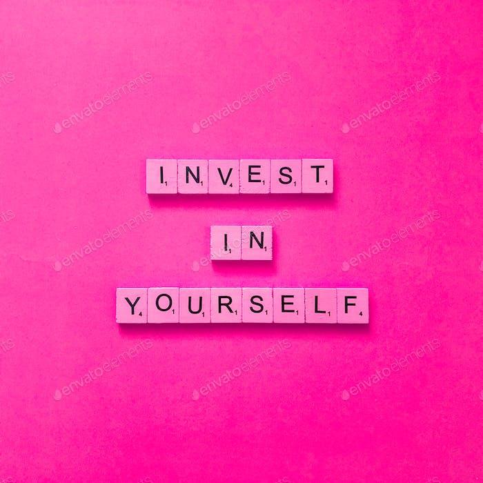Investiere in dich