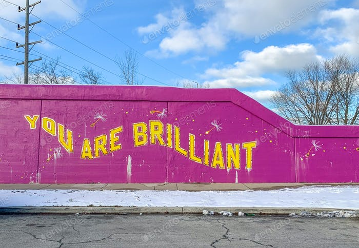 Colorful wall mural that says You Are Brilliant