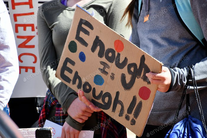 Enough is Enough handpainted protest sign politics, gender equality, gun violence, equal rights, BLM