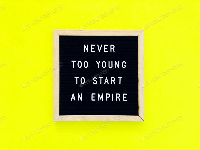 Never too young to start an empire