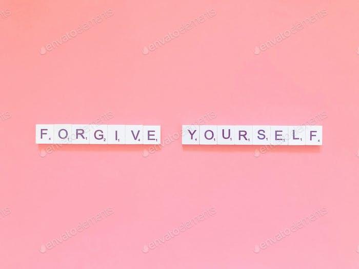Vergib dir selbst.
