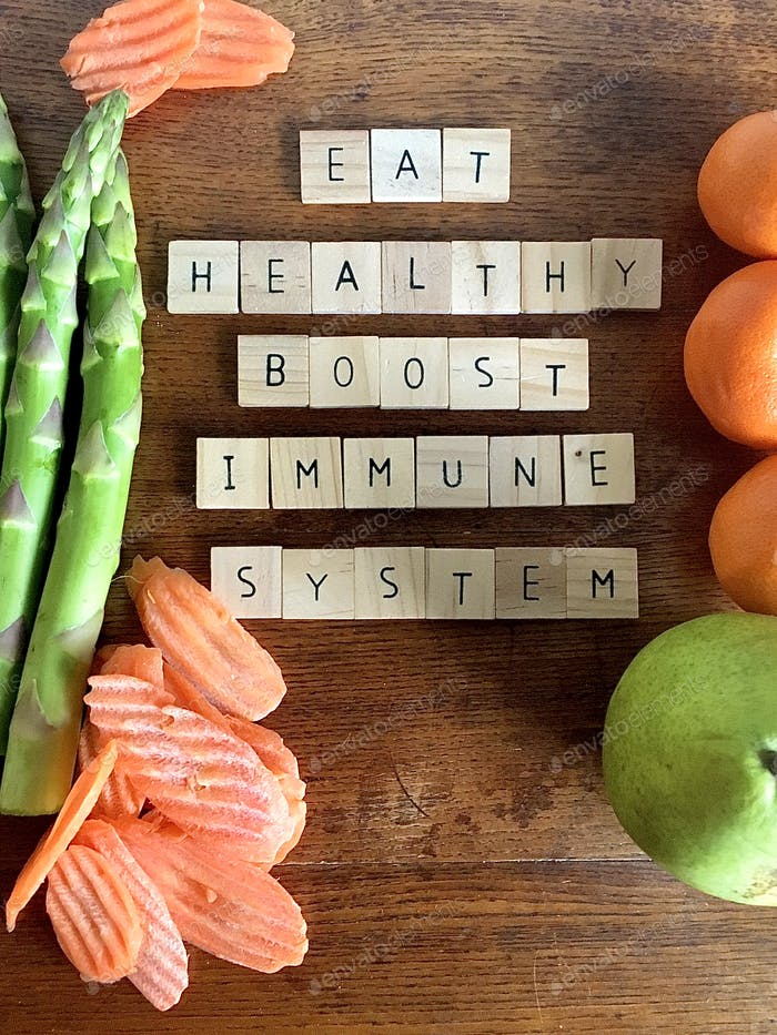 EAT HEALTHY BOOST IMMUNE SYSTEM